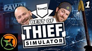 The Very Best of Thief Simulator | Part 1 | AH | Achievement Hunter