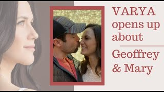 Varya opens up about Geoffrey and Mary