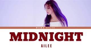 에일리 (AILEE) - MIDNIGHT (Color Coded Lyrics Eng/Rom/Han/가사)