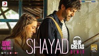Shayad [Remix] – Arijit Singh – Love Aaj Kal Video HD