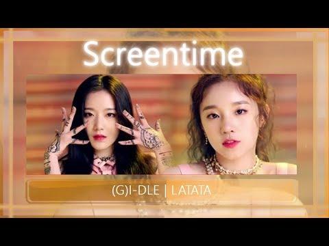 [Screentime Distribution] (G)I-DLE   LATATA