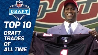 Top 10 NFL Draft Trades of All Time | NFL Films