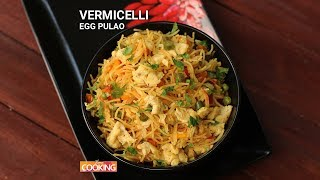Vermicelli Egg Pulao | Ventuni Home Cooking