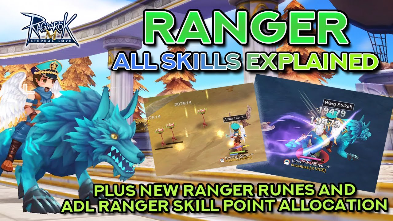 RANGER SKILLS DEMO + EXPLANATION | Ragnarok Mobile Eternal Love