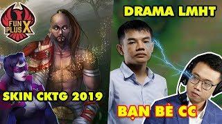 """Update LMHT: Tướng được chọn làm Skin CKTG 2019, BLV Hoàng Luân phản pháo """"bạn thân"""" Tinikun cực gắt"""
