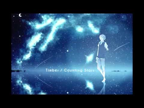 Nightcore: Timber / Counting Stars