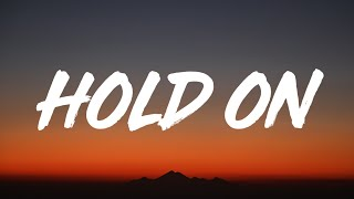 Justin Bieber - Hold On (Lyrics)