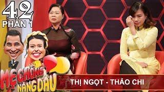 Nàng dâu Nam khiến mẹ chồng Bắc xúc động dù khác văn hóa | Thị Ngọt - Thảo Chi | MCND #42 🌹