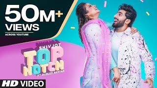 Top Notch – Shivjot – Gurlej Akhtar Video HD