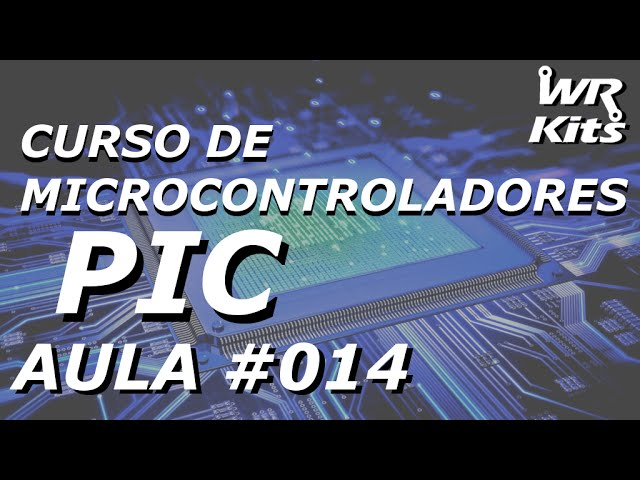 CONTADOR DE 00 A 99 | Curso de PIC #014