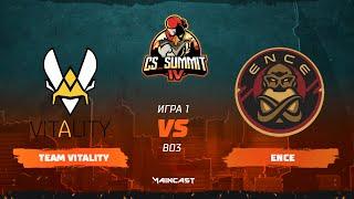 Team Vitality vs ENCE [Map 1, Mirage] (Best of 3) | cs_summit 4