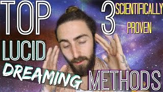 Top 3 Lucid Dreaming Methods! (Scientifically Proven to Work)