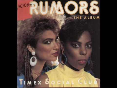 Rumors - Timex Social Club