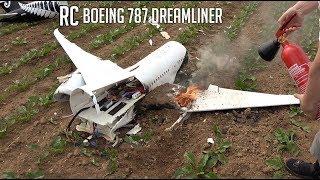 BRUTAL CRASH, The last flight of my new RC Boeing 787