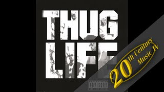 Thug Life - Don't Get It Twisted