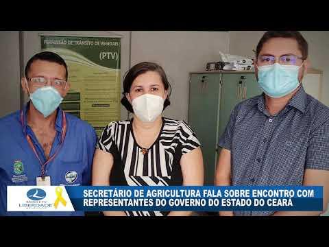 SECRETÁRIO DE AGRICULTURA FALA SOBRE ENCONTRO COM REPRESENTANTES DO GOVERNO DO ESTADO DO CEARÁ