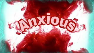 Relaxing sound/Anxious video