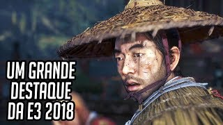 GHOST OF TSUSHIMA - Um dos Grandes Destaques da E3 2018! Preview Gameplay!