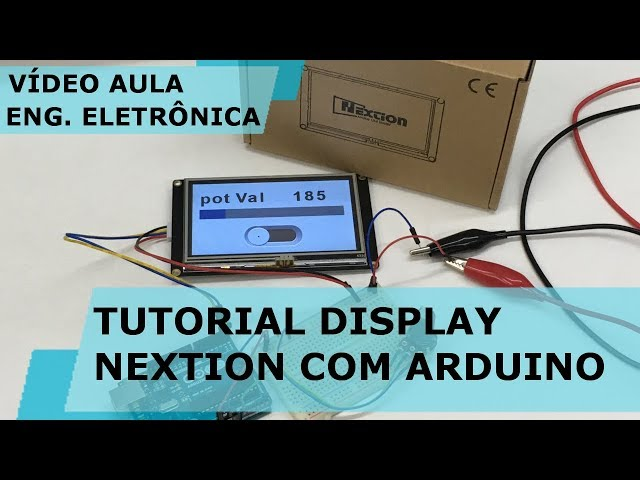 TUTORIAL DISPLAY NEXTION TFT PASSO A PASSO | Vídeo Aula #188