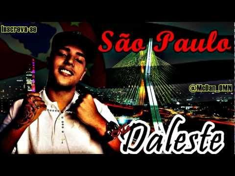 Baixar Mc Daleste - São Paulo ♪ (Oficial) (Lançamento 2013)