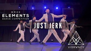 Just Jerk   Elements XVII 2017 [@VIBRVNCY Front Row 4K] #elementsxvii