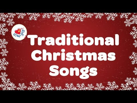 Traditional Christmas Songs Playlist | Carols Sing Along With Lyrics | Children Love to Sing