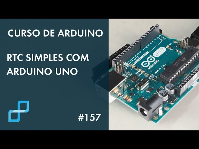 RTC SIMPLES COM ARDUINO UNO | Curso de Arduino #157
