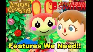 Feature that should be in Animal Crossing Switch