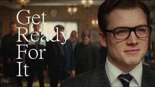 Get Readty For It - Kingsman: The Secret Service
