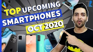 Top 10+ Upcoming Smartphones To Launch In India [OCTOBER 2020] DHAMAAL HONE WALI HAI 💥💥💥