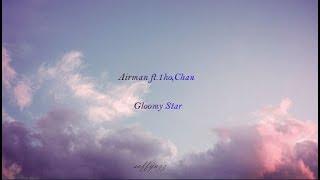 Airman - Gloomy Star feat.1ho,Chan Lyrics [Han|Rom|Eng]