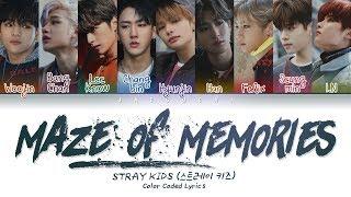 Stray Kids - Maze of Memories (잠깐의 고요) (Color Coded Lyrics Eng/Rom/Han/가사)