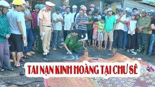 TAI NAN GIAO THÔNG tại Chư Sê Gia Lai ngày 07/05/2017. lời kể hành khách.