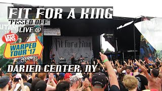 Fit For A King | Pissed Off | Live at Warped Tour 2017 | Darien Center NY
