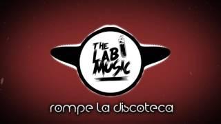 Rompe La Discoteca - Dj Bekman ✘ Dj Aza - Kale