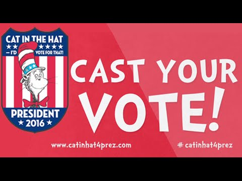 The Cat in the Hat for President 2016 Campaign Video; New Book On Sale July 26th: One Vote, Two Votes, I Vote, You Vote