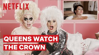 Drag Queens Trixie Mattel & Katya React to The Crown | I Like to Watch | Netflix