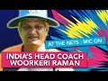 WV Raman explains Indias training | At the Nets | Womens T20 World Cup