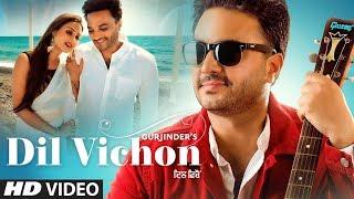 Dil Vichon – Gurjinder