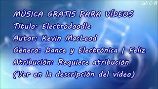Electrodoodle - Kevin MacLeod