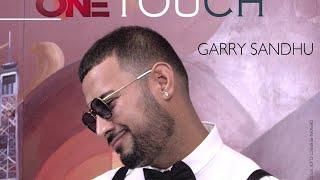 ONE TOUCH   GARRY SANDHU ft. ROACH KILLA   FULL AUDIO SONG   FRESH MEDIA RECORDS