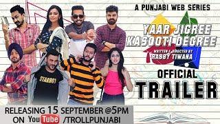 Yaar Jigree Kasooti Degree Trailer – Web Series