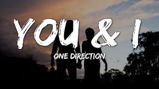 One Direction - You & I (Lyrics)