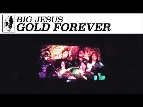 Big Jesus - Gold Forever
