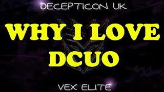WHY I LOVE - DCUO