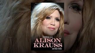 Alison Krauss - Live at Soundstage
