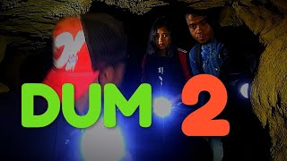 Dum. 2