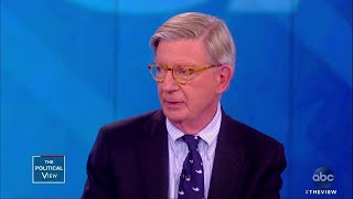 George Will on Mueller Report, Reparations and 2020 Voters | The View