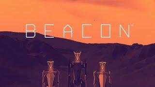 BEACON - Reveal Trailer