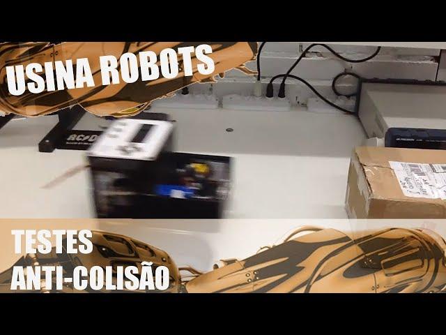 TESTES ANTI-COLISÃO | Usina Robots US-2 #108